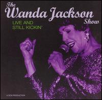 Live and Still Kickin' von Wanda Jackson