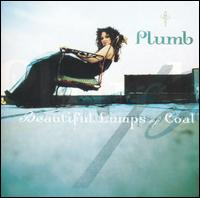 Beautiful Lumps of Coal von Plumb