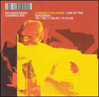 Live at the Hacienda '83/'86 von Cabaret Voltaire