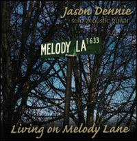 Living on Melody Lane von Jason Dennie
