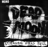 Strange Pray Tell von Dead Moon