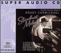 Stardust Melody: Beloved and Rare Songs of Hoagy Carmichael von Hoagy Carmichael