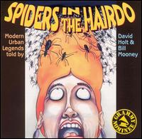 Spiders in the Hairdo von David Holt
