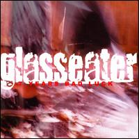 7 Years Bad Luck von Glasseater