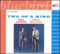 Two of a Mind von Paul Desmond