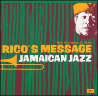Rico's Message - Jamaican Jazz von Rico