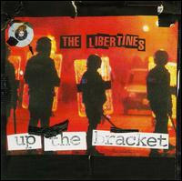 Up the Bracket von The Libertines