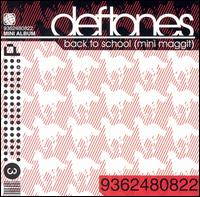 Back To School (Mini Maggit) von Deftones