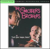 Curb Your Tongue, Knave! von The Smothers Brothers