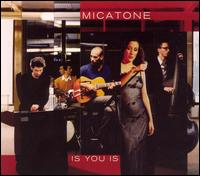 Is You Is von Micatone