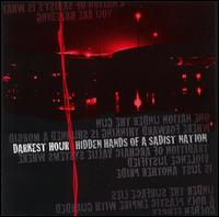 Hidden Hands of a Sadist Nation von Darkest Hour