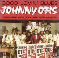 Good Lovin' Blues von Johnny Otis