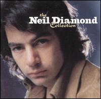Neil Diamond Collection von Neil Diamond