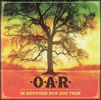 In Between Now and Then von O.A.R.