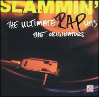 Slammin': The Ultimate Rap Hits von Various Artists
