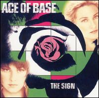 Sign von Ace of Base