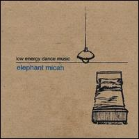 Low Energy Dance Music von Elephant Micah