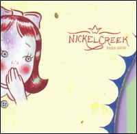 This Side von Nickel Creek