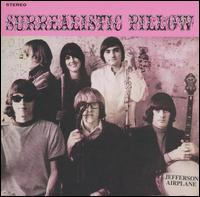 Surrealistic Pillow [Bonus Tracks] von Jefferson Airplane