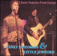 Classic Snatches from Europe von Kinky Friedman