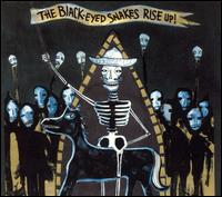 Rise Up von The Black-Eyed Snakes