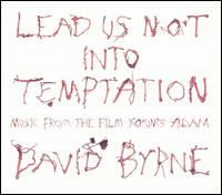 Lead Us Not into Temptation von David Byrne