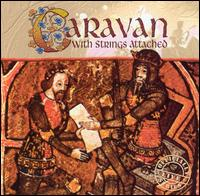 With Strings Attached von Caravan