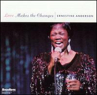 Love Makes the Changes von Ernestine Anderson