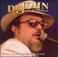 All by Hisself: Live at the Lonestar von Dr. John