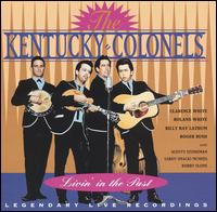 Livin' In The Past: Legendary Live Recordings von The Kentucky Colonels