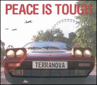 Peace Is Tough von Terranova