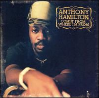 Comin' from Where I'm From von Anthony Hamilton