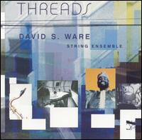 Threads von David S. Ware