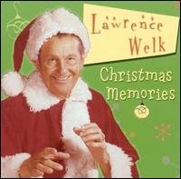 Christmas Memories von Lawrence Welk