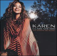Heavens Are Telling von Karen Clark-Sheard