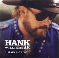 I'm One of You von Hank Williams, Jr.