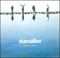Silence Is Easy von Starsailor
