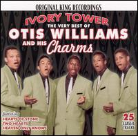 Very Best of Otis Williams and His Charms: Ivory Tower von Otis Williams