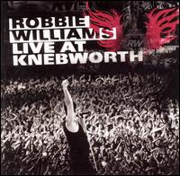 Live at Knebworth von Robbie Williams