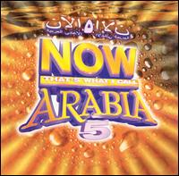 Now That's What I Call Arabia, Vol. 5 von Various Artists