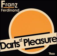 Darts of Pleasure [EP] von Franz Ferdinand