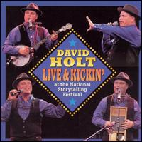 Live and Kickin' at the National Storytelling Fest von David Holt