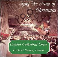 Sing We Now of Christmas von Crystal Cathedral Choir