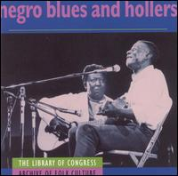 Negro Blues and Hollers von Various Artists