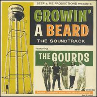 Growin' a Beard von The Gourds