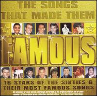 Songs That Made Them Famous von Various Artists