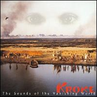 Sounds of the Vanishing World von Kroke
