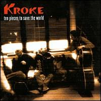 Ten Pieces to Save the World von Kroke