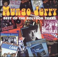Polydor Years von Mungo Jerry