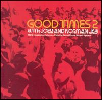 Good Times 2 von Joey Jay